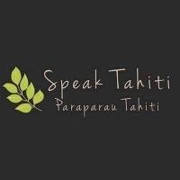 Speak Tahiti - Paraparau Tahiti